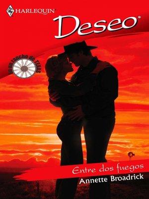cover image of Entre dos fuegos