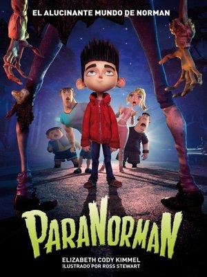 cover image of ParaNorman. El alucinante mundo de Norman