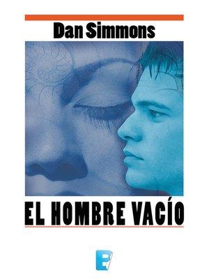 cover image of El hombre vacío