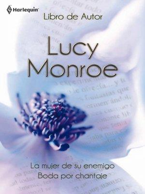 cover image of La mujer de su enemigo/Boda por chantaje