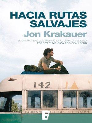 cover image of Hacia rutas salvajes