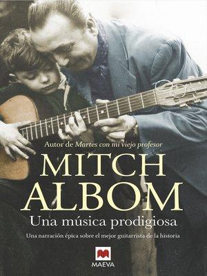 cover image of Una música prodigiosa