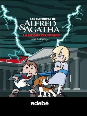 cover image of Las aventuras de Alfred y Agatha 7