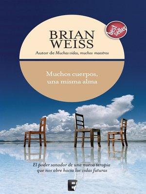 cover image of Muchos cuerpos, una misma alma
