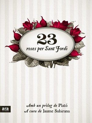 cover image of 23 roses per Sant Jordi