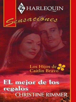 cover image of El mejor de los regalos
