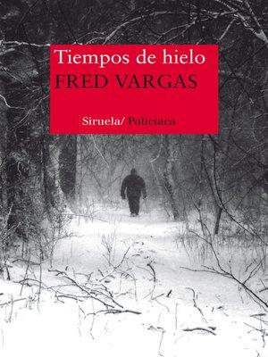 cover image of Tiempos de hielo