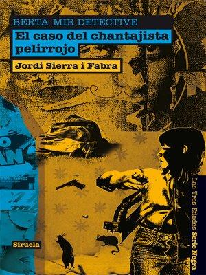 cover image of El caso del chantajista pelirrojo. Berta Mir detective
