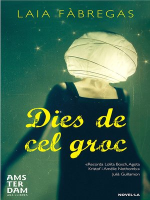 cover image of Dies de cel groc