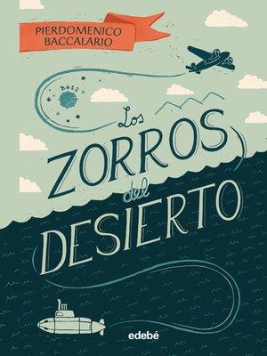 cover image of Los zorros del desierto