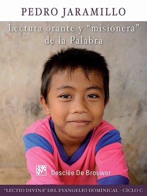 cover image of Lectura orante y misionera de la Palabra