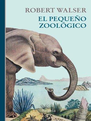 cover image of El pequeño zoológico