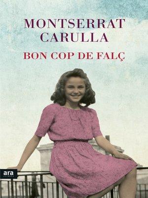 cover image of Bon cop de falç