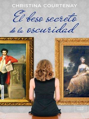 cover image of El beso secreto de la oscuridad