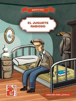 cover image of El juguete rabioso