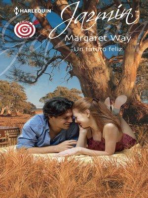 cover image of Un futuro feliz