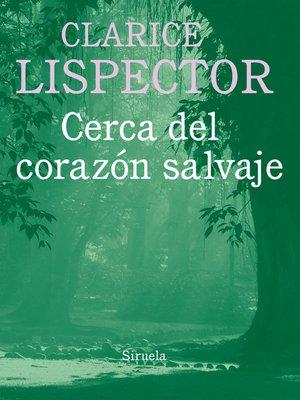 cover image of Cerca del corazón salvaje