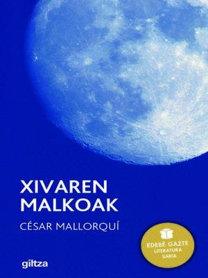 cover image of Xivaren malkoak