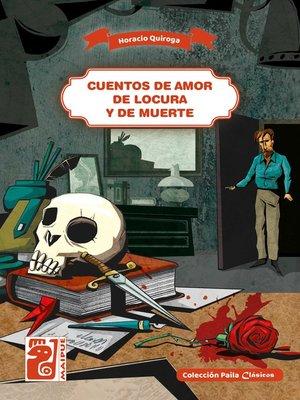cover image of Cuentos de amor de locura y de muerte