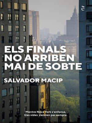 cover image of Els finals no arriben mai de sobte