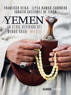 cover image of Yemen. La clave olvidada del mundo árabe