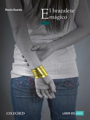 cover image of El brazalete mágico