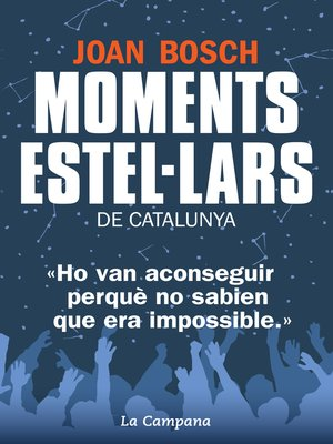 cover image of Moments estel·lars de Catalunya