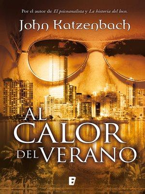 cover image of Al calor del verano