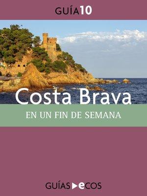 cover image of Costa Brava. En un fin de semana