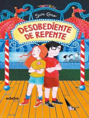 cover image of Desobediente de repente