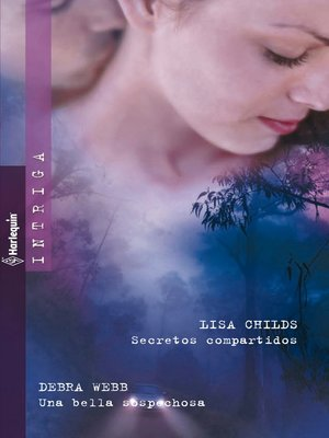 cover image of Secretos compartidos/Una bella sospechosa