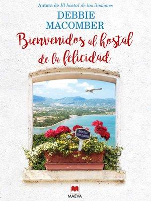 cover image of Bienvenidos al hostal de la felicidad