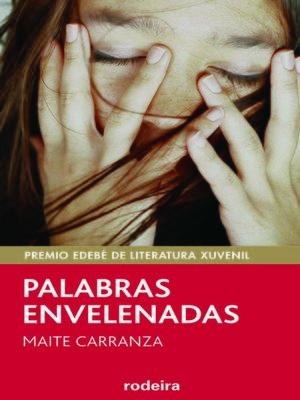 cover image of Palabras envelenadas (Premio Edebé Xuvenil 2015)