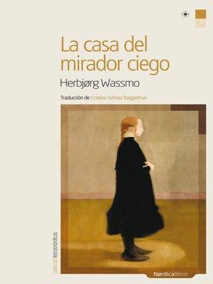 cover image of La casa del mirador ciego