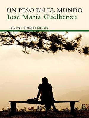 cover image of Un peso en el mundo
