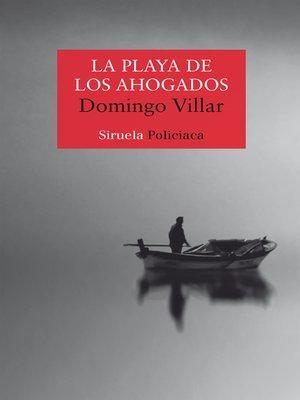 cover image of La playa de los ahogados