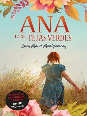 cover image of Ana, la de Tejas Verdes
