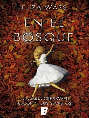 cover image of En el bosque