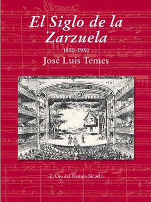 cover image of El Siglo de la Zarzuela
