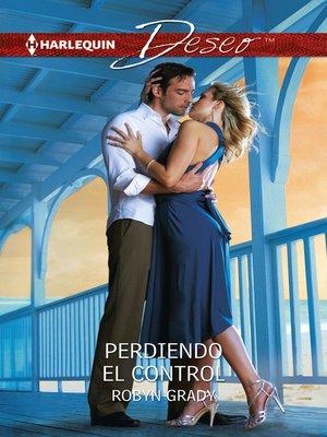 cover image of Perdiendo el control