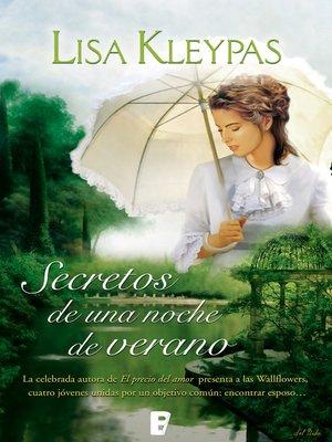 cover image of Secretos de una noche de verano (Las Wallflowers 1)