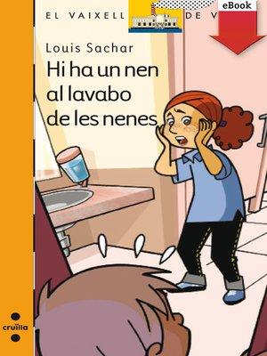 cover image of Hi ha un nen al lavabo de les nenes