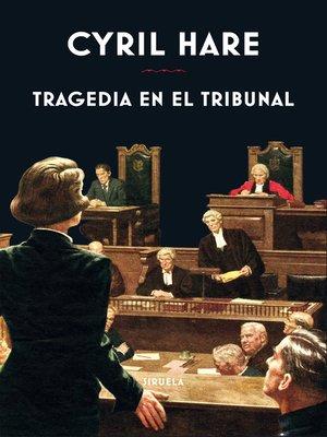 cover image of Tragedia en el tribunal