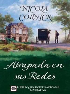 cover image of Atrapada en sus redes