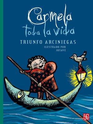 cover image of Carmela toda la vida