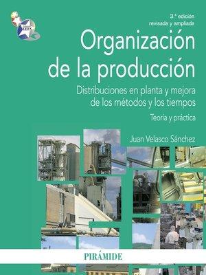 cover image of Organización de la producción