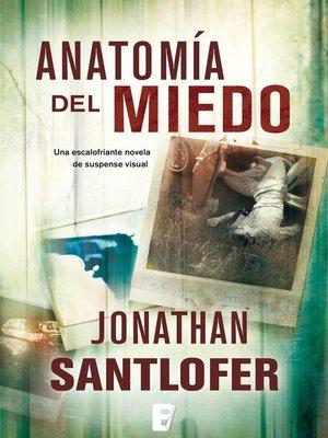 cover image of Anatomía del miedo