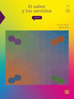 cover image of El saber y los sentidos