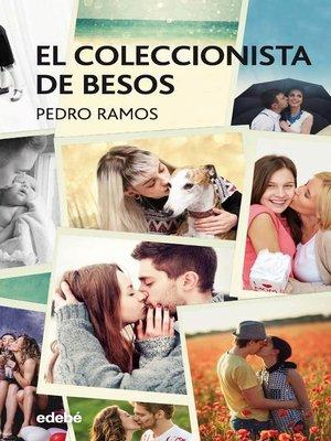 cover image of El coleccionista de besos