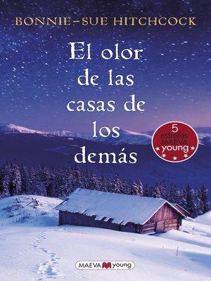 cover image of El olor de las casas de los demás